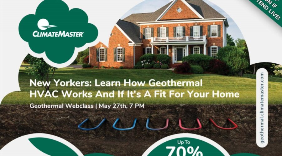 Free Geothermal 101 Webclass for New York homeowners, May 27th at 7 PM